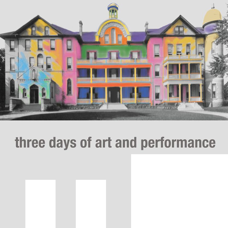 Mount St. Joseph. A multicolor effect has been applied to the building. The words three days of art and performance appear under the photo.