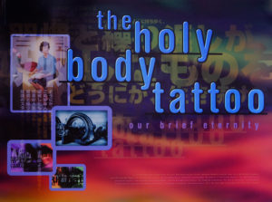 "poster advertising:""The Holy body Tattoo"""