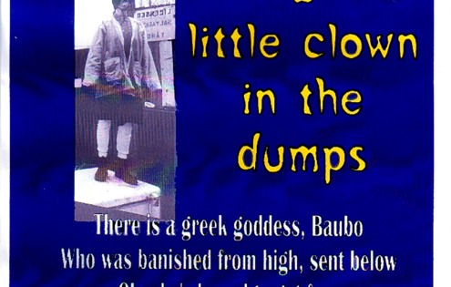 Baubo Trinket, A Little Clown in the Dumps with Primal Glow Productions