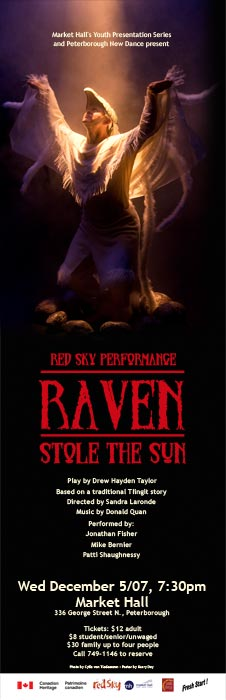 Red Sky Performance – Raven Stole the Sun  in the photo.