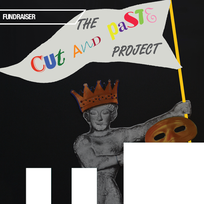 Collage of a statue wearing a crown and holding a flag that reads The Cut And Paste Project
